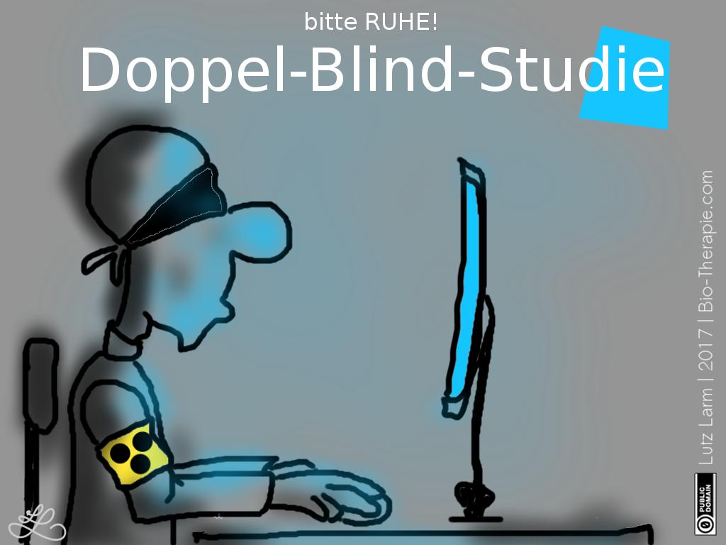 «Doppel-Blind-Studie», Cartoon & Humor, 2017, Lutz Larm   Bio-Therapie.com